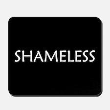 Shameless Mousepad