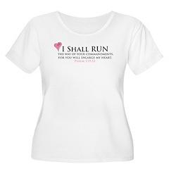 I Shall Run... T-Shirt
