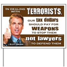 Scott Brown - Dealing With Terrorists Yard Sign