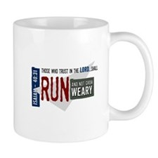 Run and not grow weary Mug