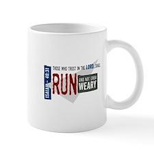 Run and not grow weary Small Mug