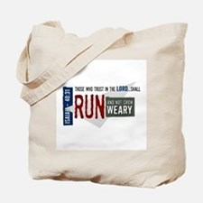 Run and not grow weary Tote Bag
