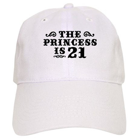 The Princess is 21 Cap