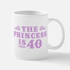 The Princess is 40 Mug