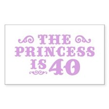 The Princess is 40 Rectangle Decal