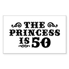 The Princess is 50 Rectangle Decal