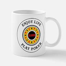 Enjoy Life Play Poker Mug