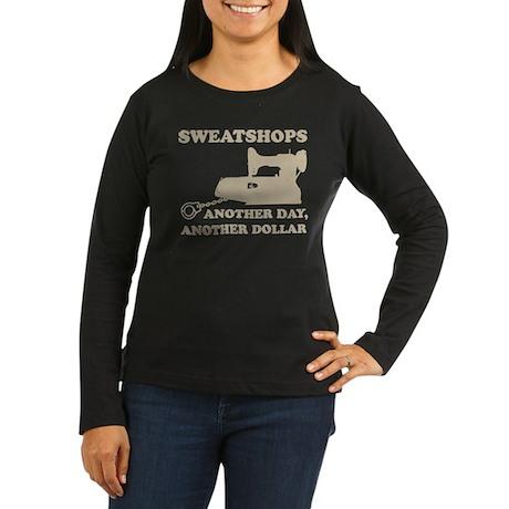 Sweatshops Women's Long Sleeve Dark T-Shirt