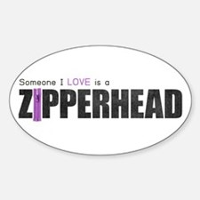 Someone I Love is a Zipperhead Oval Decal