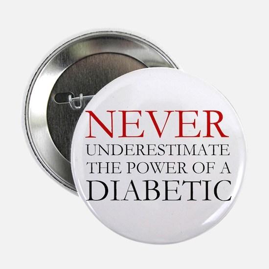 "Never Underestimate... Diabetic 2.25"" Button"