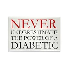 Never Underestimate... Diabetic Rectangle Magnet