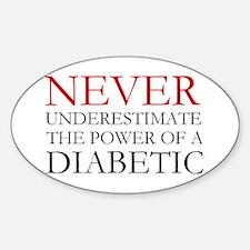 Never Underestimate... Diabetic Bumper Stickers