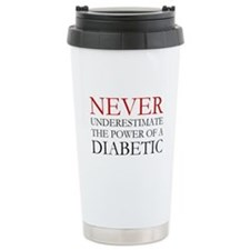 Never Underestimate... Diabetic Travel Mug