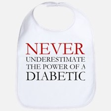 Never Underestimate... Diabetic Bib