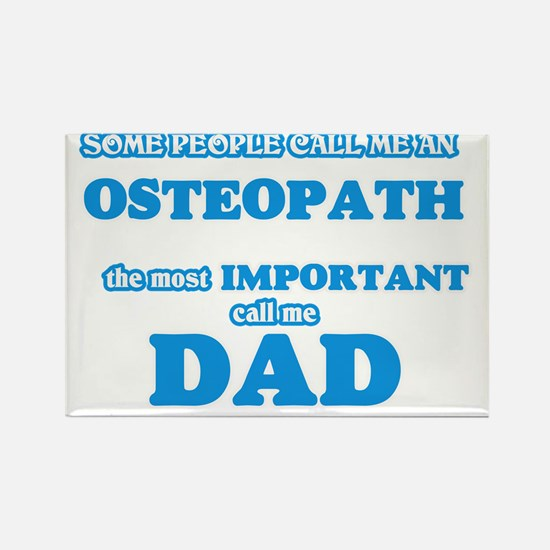Some call me an Osteopath, the most import Magnets