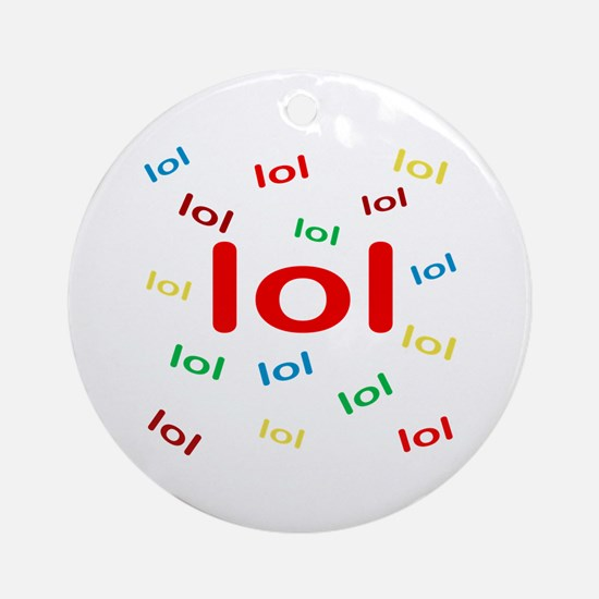 Laughing Out Loud Ornament (Round)
