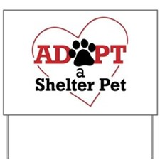 Adopt a Shelter Pet Yard Sign