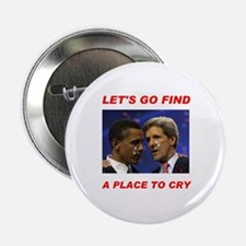 """THEY'LL CRY IN NOVEMBER! - 2.25"""" Button"""