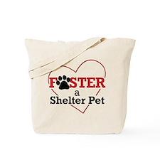Foster a Pet Tote Bag