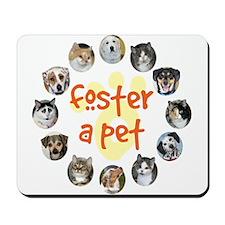 Foster a Pet Mousepad