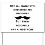 Mustaches Yard Sign