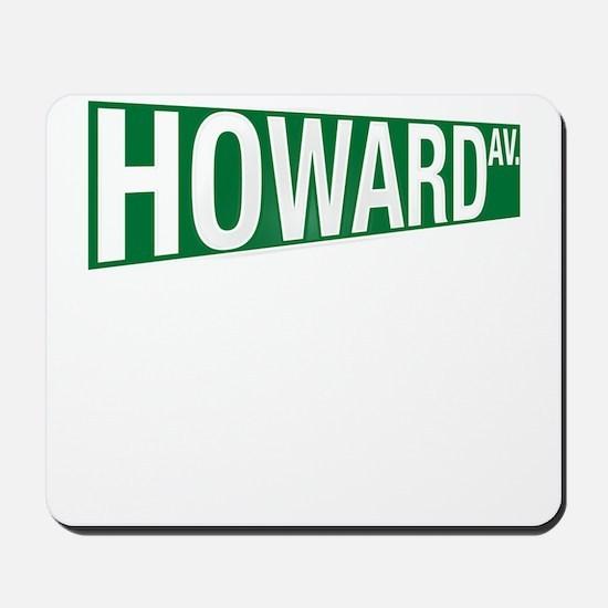 Howard Av. Mousepad