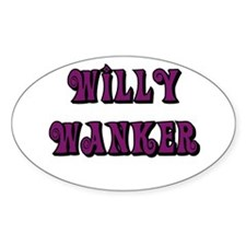 Willy Wanker Oval Decal
