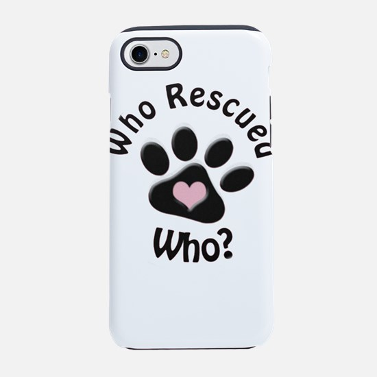 Who Rescued Who? iPhone 7 Tough Case