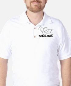 "Mental Floss For ""That"" kind T-Shirt"