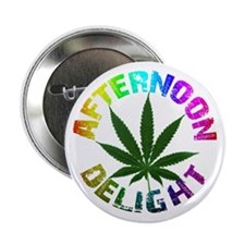 "Afternoon Delight 2.25"" Button"