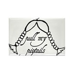 """Pull My Pigtails"" Rectangle Magnet"