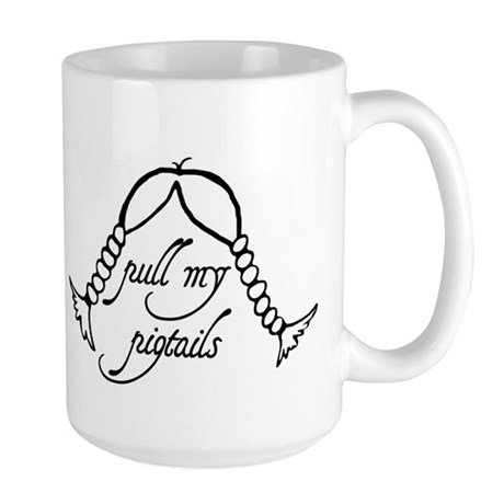 """Pull My Pigtails"" Large Mug"