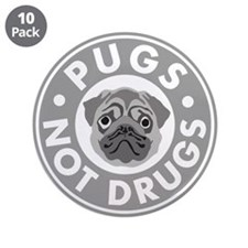 """Pugs Not Drugs 3.5"""" Button (10 pack)"""