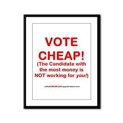 VOTE CHEAP! Framed Panel Print