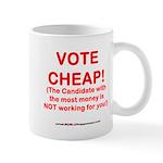 VOTE CHEAP! Mug
