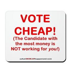 VOTE CHEAP! Mousepad