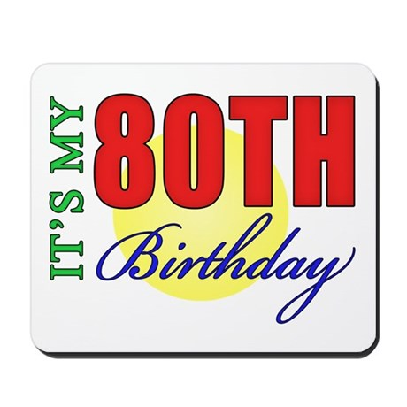 80th Birthday Party Mousepad