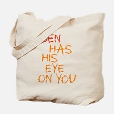 Ben Had His Eye on You Tote Bag