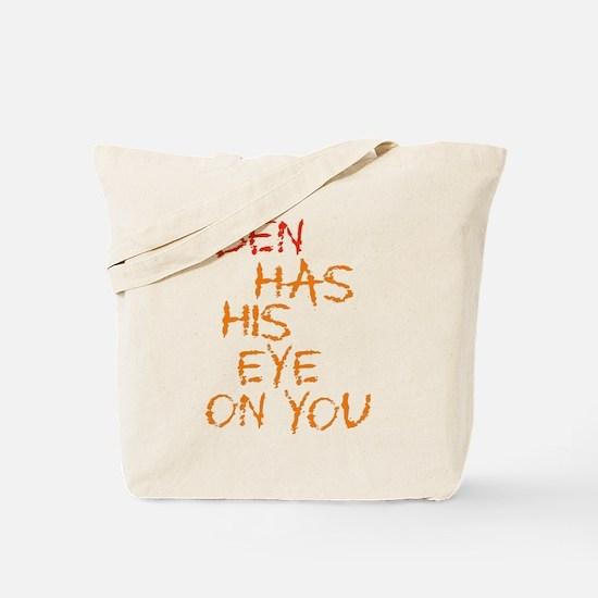 Ben Had His Eye on You Tote Bag