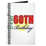 60th birthday for men Journals & Spiral Notebooks