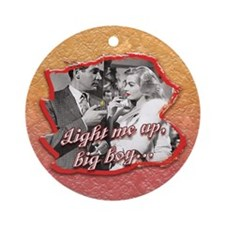 Light Me Up... Ornament (Round)