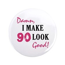 "Hot 90th Birthday 3.5"" Button"