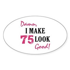 Hot 75th Birthday Oval Decal