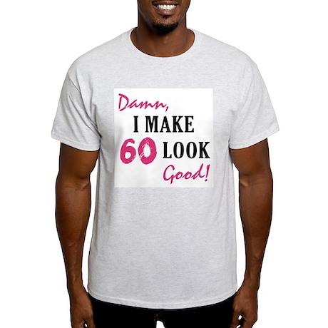 Hot 60th Birthday Light T-Shirt