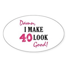 Hot 40th Birthday Oval Decal