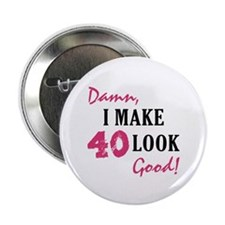 "Hot 40th Birthday 2.25"" Button"