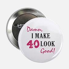 "Hot 40th Birthday 2.25"" Button"