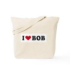 I LOVE BOB ~  Tote Bag