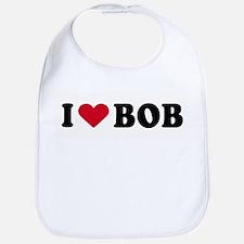 I LOVE BOB ~  Bib