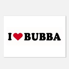 I LOVE BUBBA ~  Postcards (Package of 8)